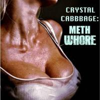 Book Review: Crystal Cabbage: Meth Whore - Blonde, Buxom, Bodacious & Broken AF