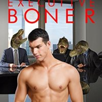 Book Review: Gay T-Rex Law Firm: Executive Boner - What has been read cannot be unread