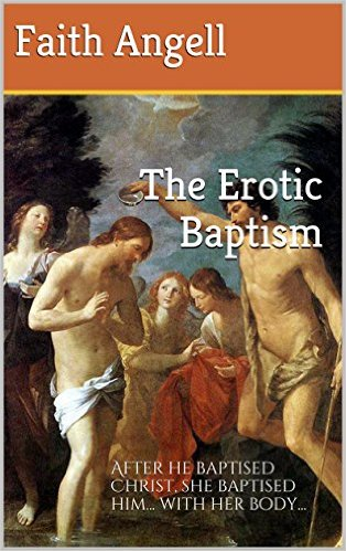 The Erotic Baptism