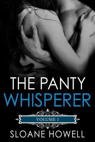 The Panty Whisperer