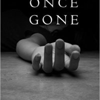Book Review: Once Gone - Put the lotion in the basket!