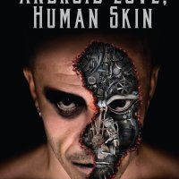 Coming Soon: Book Review - Android Love, Human Skin